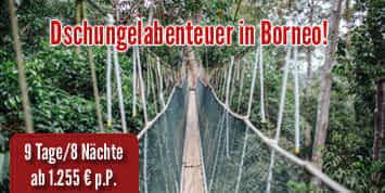 Malaysia Reisen | Abenteuer in Borneo